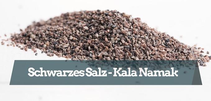 Kala Namak - Schwarzsalz - Vegan fitness Lifestyle